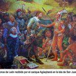 Juan Ponce de León explora y conquista de forma pacífica Borinquén (Puerto Rico)