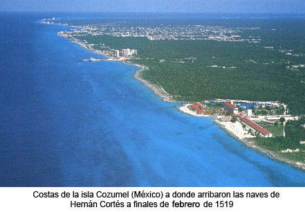 Isla de Cozumel - Primer lugar de contacto de la expedición de Cortés hacia la conquista de México