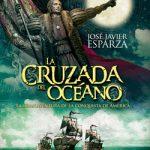 Nuevo libro de José Javier Esparza sobre la conquista de América