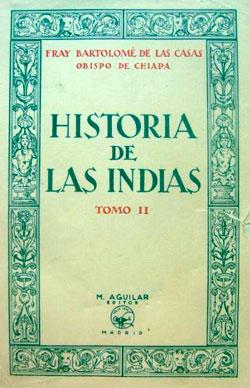 Historia de las Indias - Bartolomé de las Casas