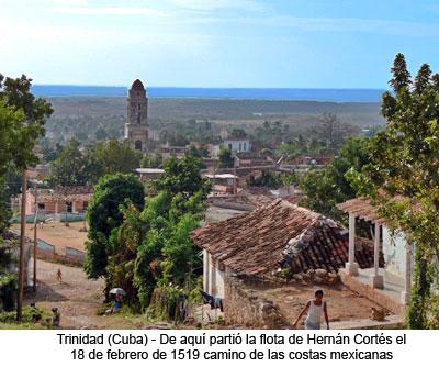 Trinidad - Cuba. Lugar de donde partió la expedición de Hernán Cortés hacia la conquista de México