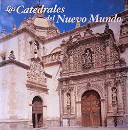 Catedrales del Nuevo Mundo